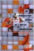 History of British broadcasting Book
