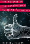 Science of The Hitchhiker's Guide to the Galaxy